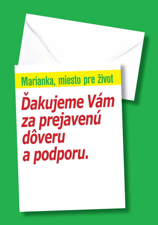 123b123c4 Poďakovanie občanom Marianky Ďakujem všetkým občanom a kolegom, ktorí mi  prejavili dôveru a podporu vo voľbách. Taktiež ďakujem za všetky  gratulácie, ...